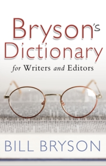 Bryson's Dictionary: for Writers and Editors, Paperback / softback Book