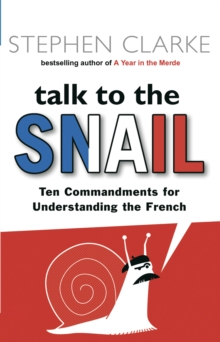 Talk to the Snail, Paperback / softback Book