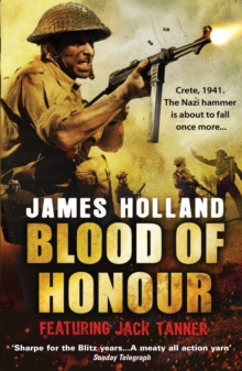 Blood of Honour : A Jack Tanner Adventure, Paperback Book