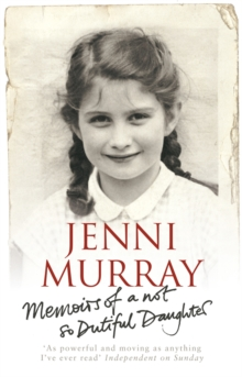 Memoirs of a Not So Dutiful Daughter, Paperback Book