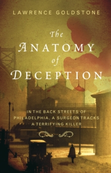 The Anatomy Of Deception, Paperback Book