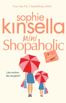 Mini Shopaholic : (Shopaholic Book 6), Paperback / softback Book