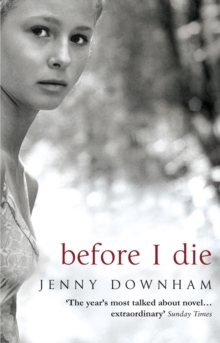 Before I Die, Paperback Book