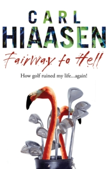 Fairway To Hell, Paperback Book