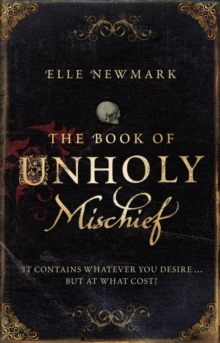 The Book of Unholy Mischief, Paperback Book