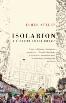 Isolarion : A Different Oxford Journey, Paperback Book