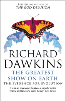 The Greatest Show on Earth : The Evidence for Evolution, Paperback / softback Book