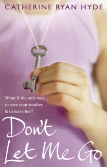 Don't Let Me Go, Paperback Book