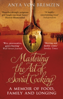 Mastering the Art of Soviet Cooking, Paperback Book