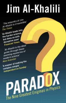 Paradox : The Nine Greatest Enigmas in Physics, Paperback / softback Book