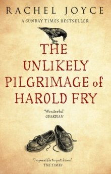 The Unlikely Pilgrimage Of Harold Fry, Paperback / softback Book