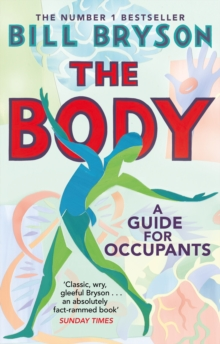 The Body : A Guide for Occupants, Paperback / softback Book