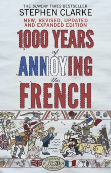 1000 Years of Annoying the French, Paperback / softback Book