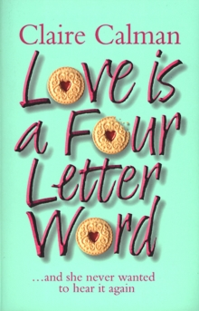 Love Is A Four Letter Word, Paperback / softback Book