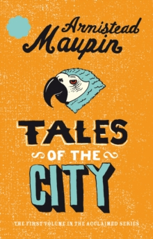 Tales Of The City : Tales of the City 1, Paperback Book