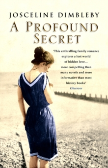 A Profound Secret : May Gaskell, Her Daughter Amy, and Edward Burne-Jones, Paperback Book
