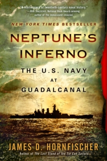 Neptune'S Inferno : The U.S. Navy at Guadalcanal, Paperback / softback Book
