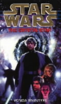 Crystal Star : Star Wars 6, Paperback Book