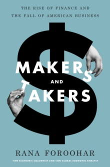 Makers and Takers, Hardback Book
