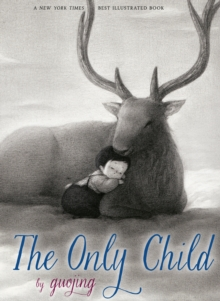 The Only Child, Hardback Book