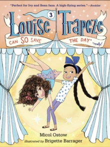 Louise Trapeze Can So Save The Day, Hardback Book