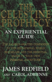 The Celestine Prophecy : An Experiential Guide, Paperback / softback Book