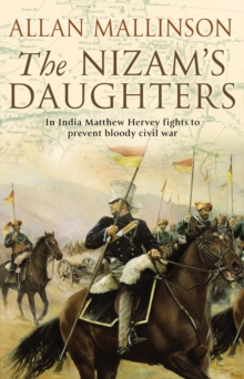 The Nizam's Daughters : (Matthew Hervey 2), Paperback Book