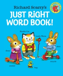 Richard Scarry's Just Right Word Book, Board book Book