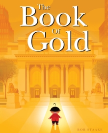 The Book Of Gold, Hardback Book