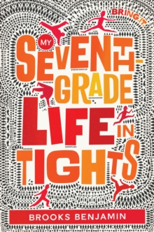 My Seventh-Grade Life In Tights, Hardback Book