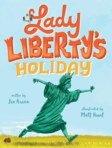 Lady Liberty's Holiday, Hardback Book