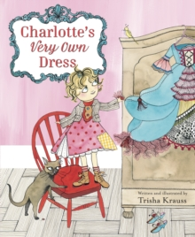 Charlotte's Very Own Dress, Hardback Book