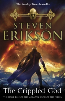 The Crippled God : The Malazan Book of the Fallen 10, Paperback / softback Book