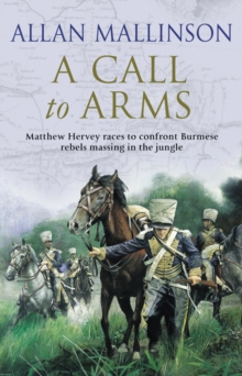 A Call To Arms : (Matthew Hervey 4), Paperback Book