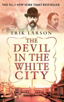 The Devil in the White City, Paperback Book