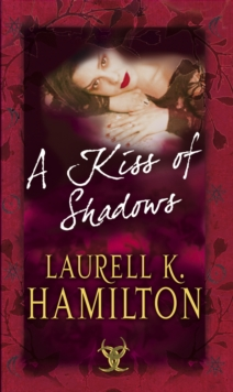 A Kiss Of Shadows : (Merry Gentry 1), Paperback / softback Book