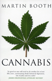 Cannabis: A History, Paperback / softback Book
