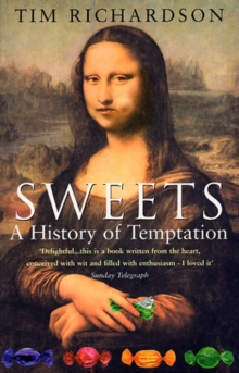 Sweets: A History of Temptation, Paperback Book