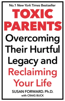 Toxic Parents, Paperback Book