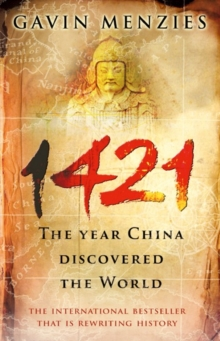 1421 : The Year China Discovered The World, Paperback / softback Book