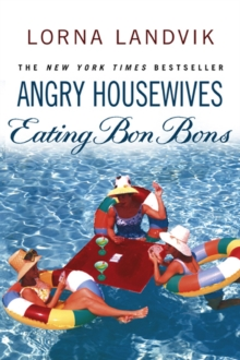 Angry Housewives Eating Bon Bons, Paperback Book