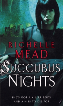 Succubus Nights : Urban Fantasy, Paperback Book