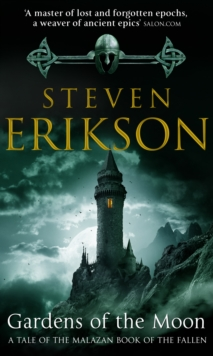 Gardens Of The Moon : (Malazan Book Of The Fallen 1), Paperback Book