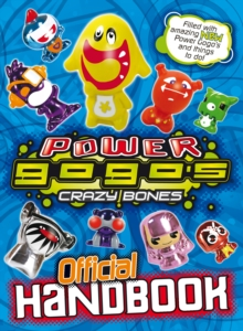 Power Gogo's : Crazy Bones Official Handbook, Paperback Book