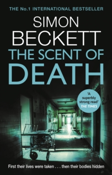 The Scent of Death : The chillingly atmospheric new David Hunter thriller, Paperback / softback Book