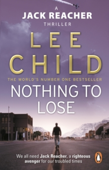Nothing To Lose : (Jack Reacher 12), Paperback / softback Book