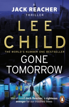 Gone Tomorrow : (Jack Reacher 13), Paperback Book