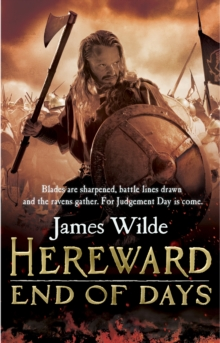 Hereward: End of Days : (Hereward 3), Paperback Book