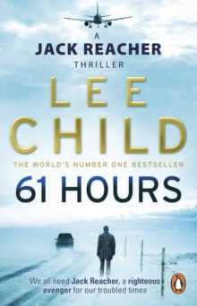 61 Hours : (Jack Reacher 14), Paperback / softback Book