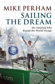 Sailing the Dream, Paperback / softback Book